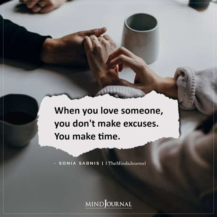 When You Love Someone You Dont Make Excuses