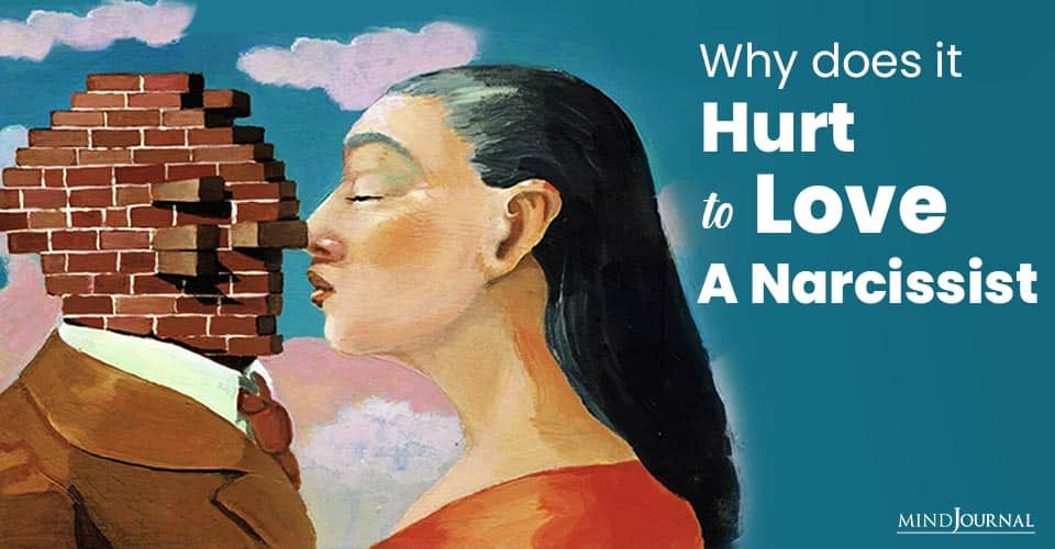 Why Hurt To Love Narcissist
