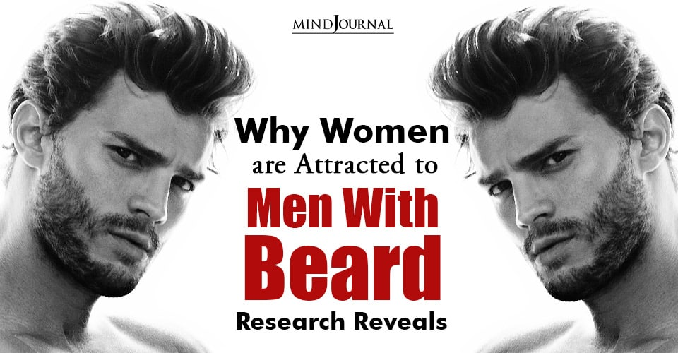 Women Attracted Men With Beard
