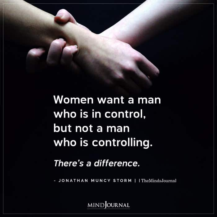 Women Want A Man Who Is In Control
