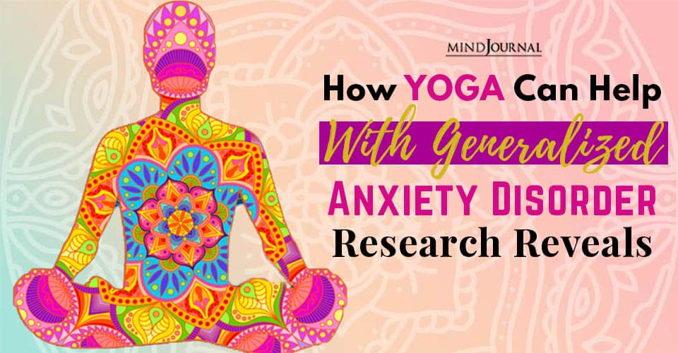 Yoga Generalized Anxiety Disorder Research