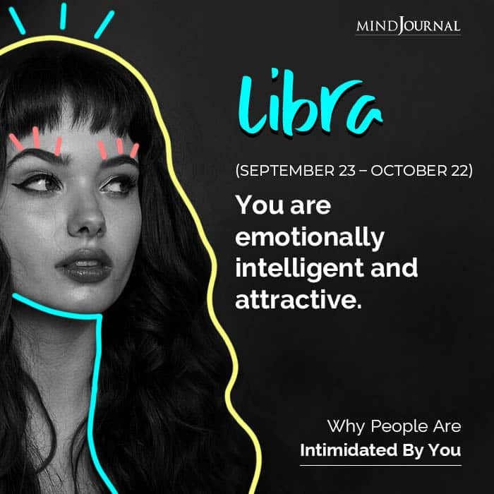 The Reason People Are Intimidated By You Based On Your Zodiac Sign