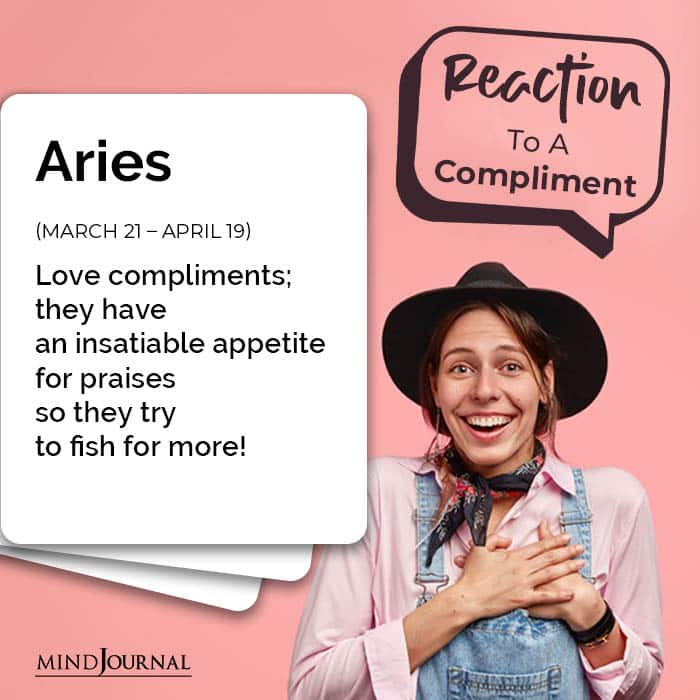 Zodiac Signs Respond Compliments aries