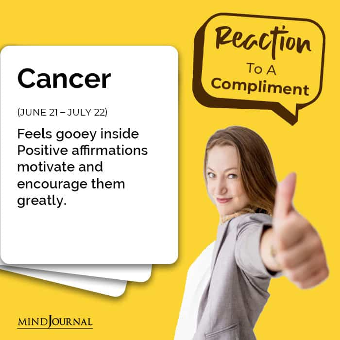 Zodiac Signs Respond Compliments cancer