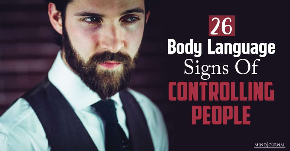 body language signs controlling people