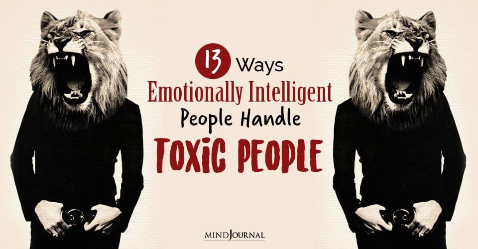 handle toxic people