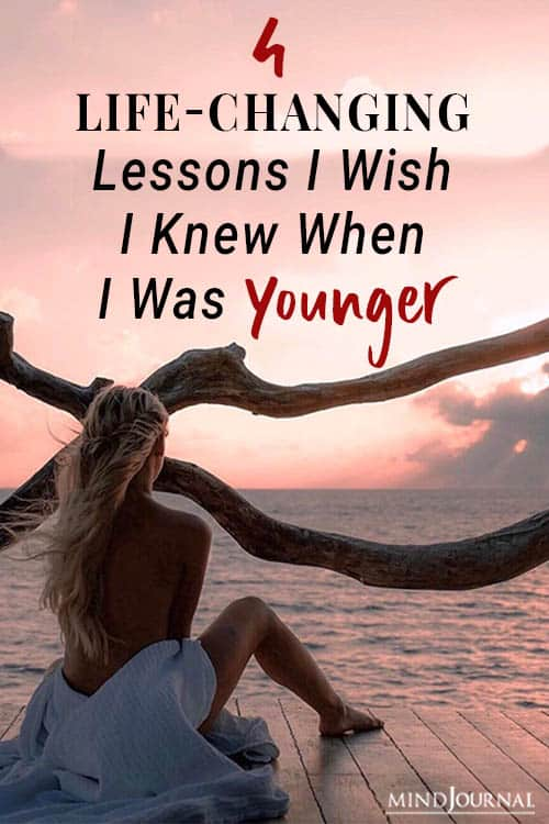 life changing lessons wish when younger pin
