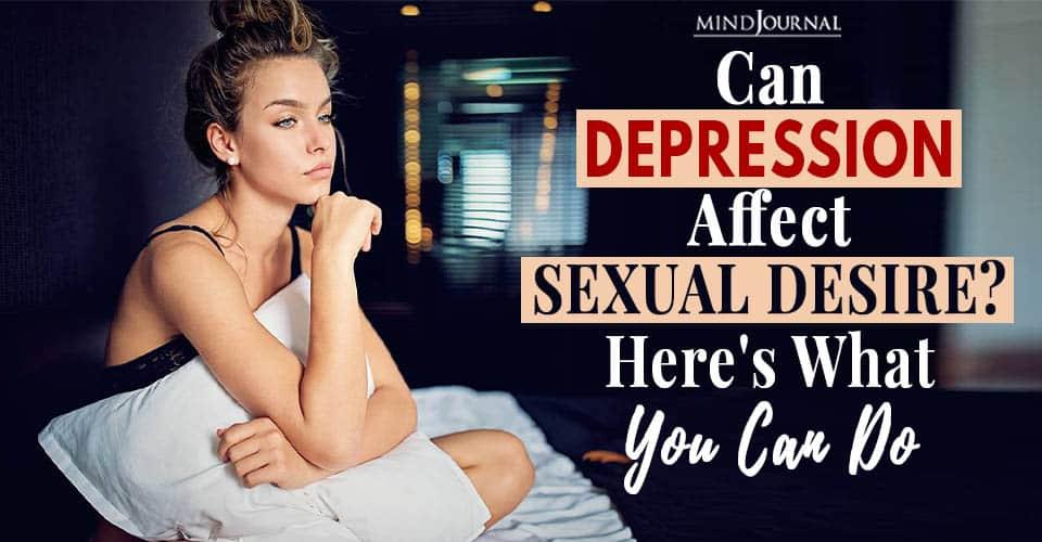 Depression Affect Sexual Desire