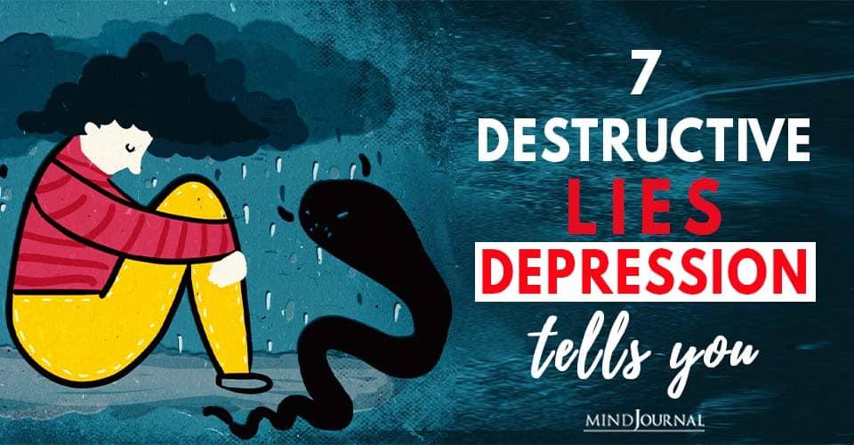 Destructive Lies Depression Tells You