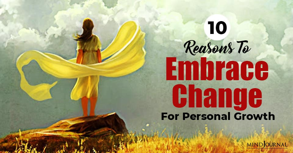 Embrace Change For Personal Growth