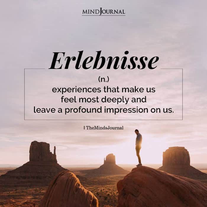 Erlebnisse stands for those experiences