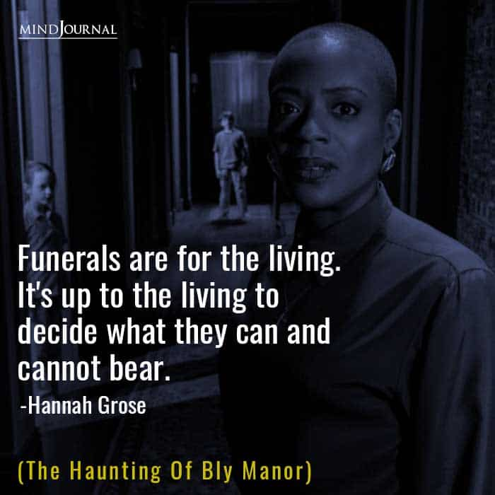 Funerals Are For The Living.