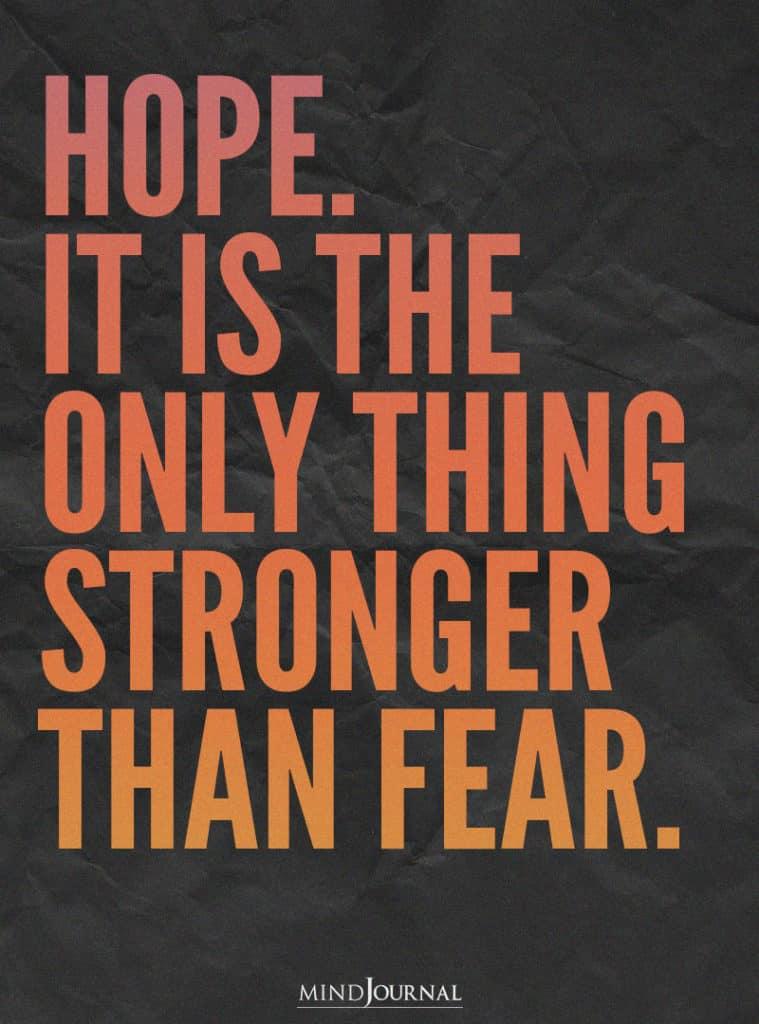 Hope is stronger than prayer