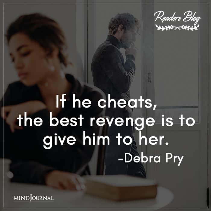 If He Cheats, The Best Revenge Is