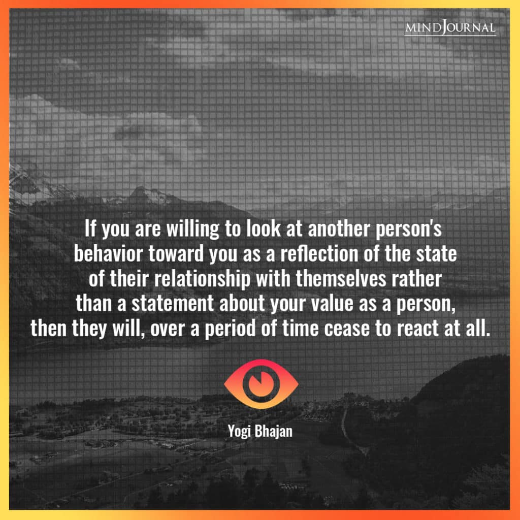 If you are willing to look at another person's behavior.