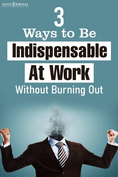 Indispensable at Work Without Burning Out pin