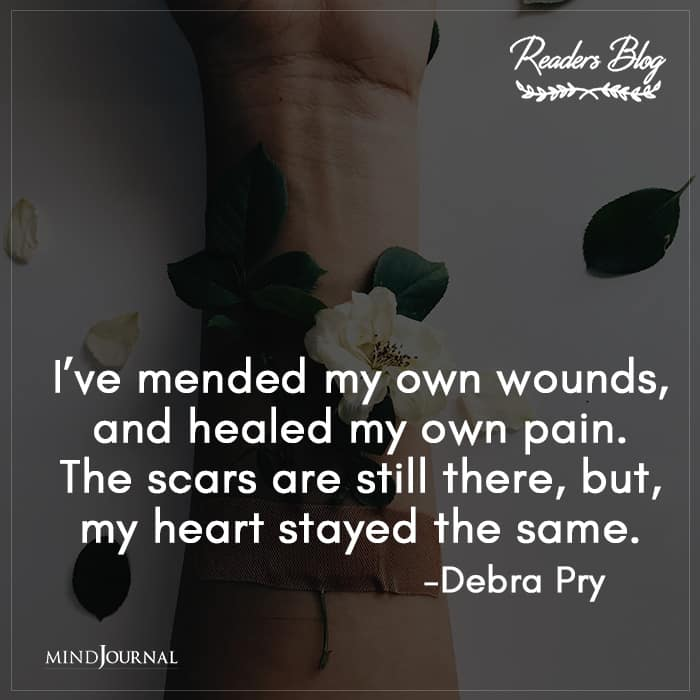 I've Mended My Own Wounds