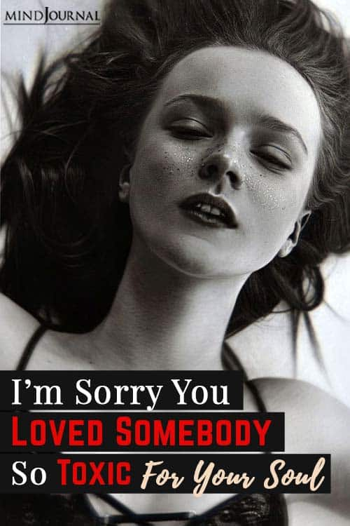 Loved Somebody Toxic For Soul pin