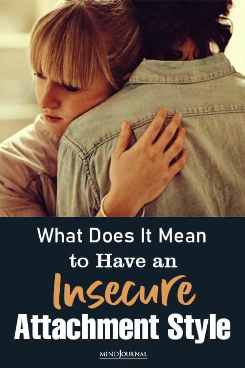 Mean Have Insecure Attachment Style pin