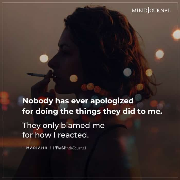 Nobody Has Ever Apologized For Doing The Things They Did To Me