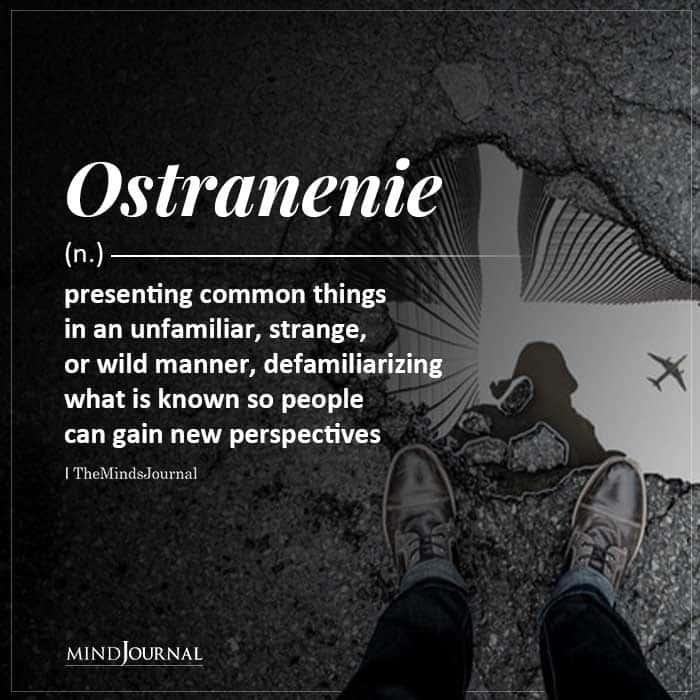 Ostranenie presenting common things