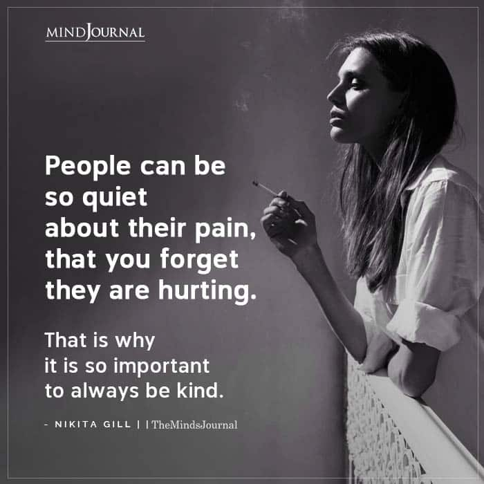People Can Be So Quiet About Their Pain
