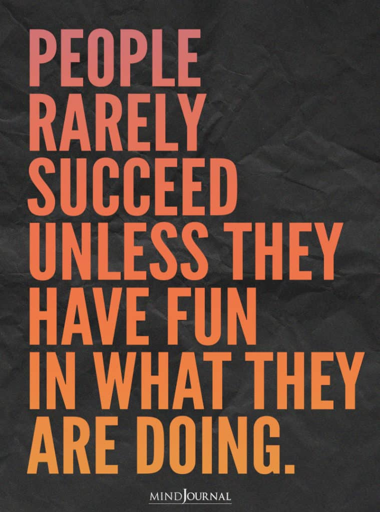 People rarely succeed.