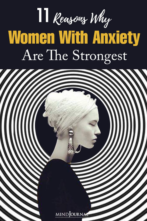 Reasons Why Women With Anxiety Are Strongest Pin