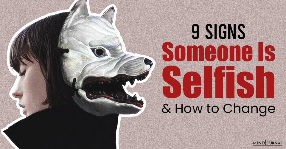 Signs Someone Selfish