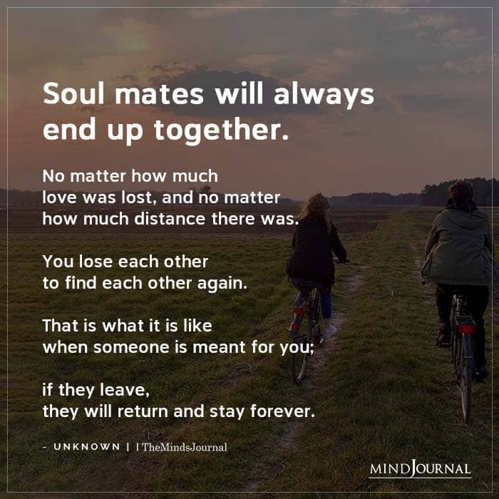 Soul Mates Will Always End Up Together