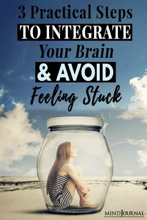 Steps Integrate Brain Avoid Feeling Stuck pin