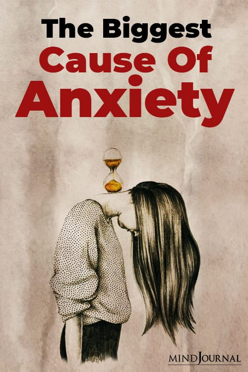 Biggest Cause Of Anxiety_ Pin