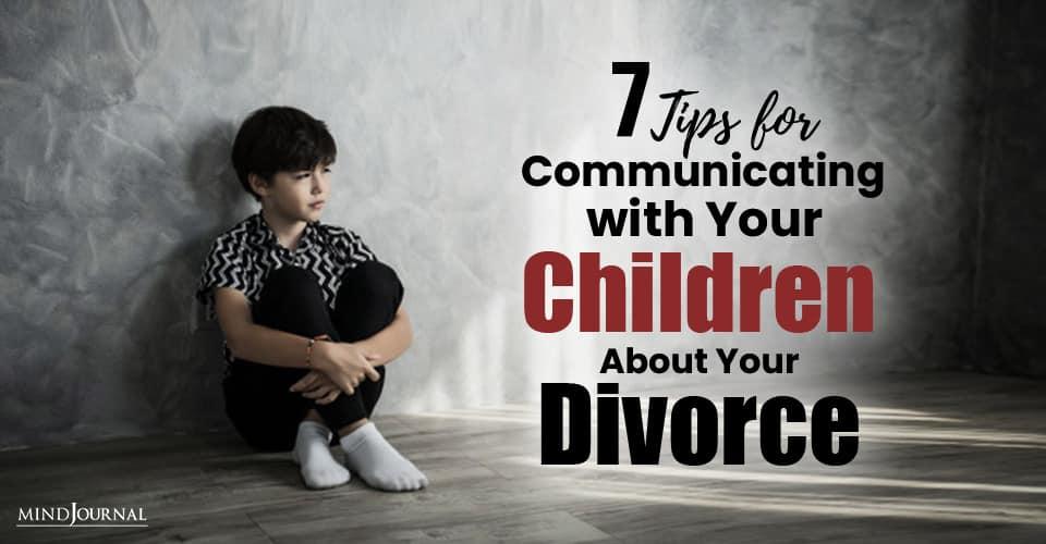 Tips Communicating Children About Divorce