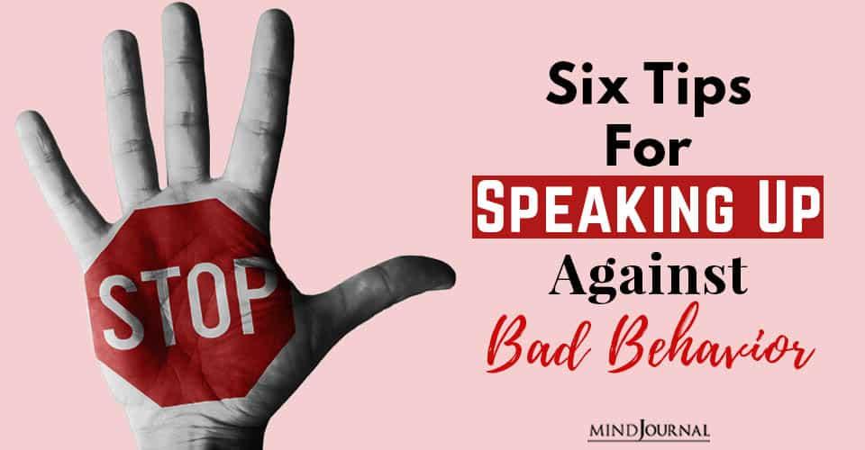 Tips Speaking Up Against Bad Behavior