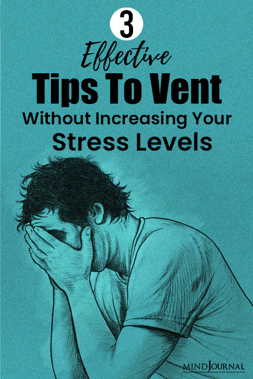 Tips Vent Without Increasing Stress Levels pin
