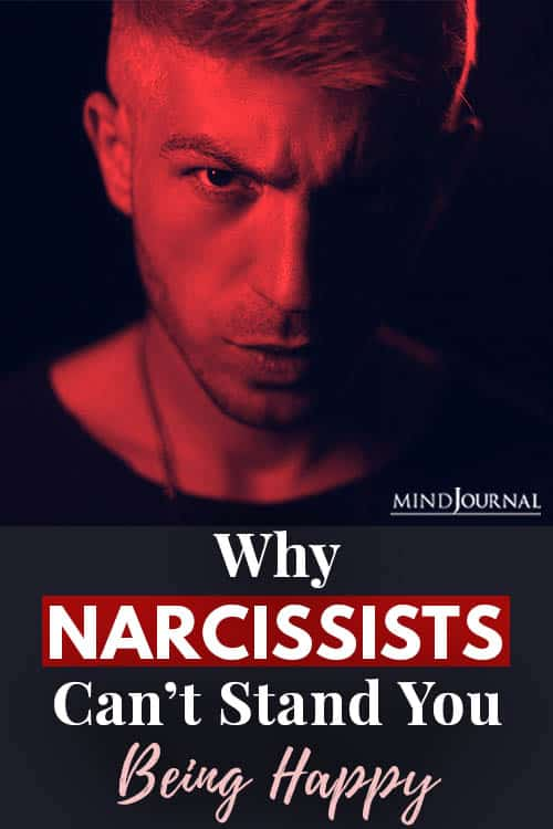 narcissist cant stand you being happy pin
