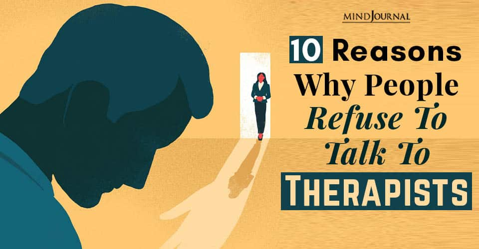 reasons people refuse talk to