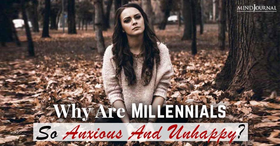 why millennials anxious unhappy