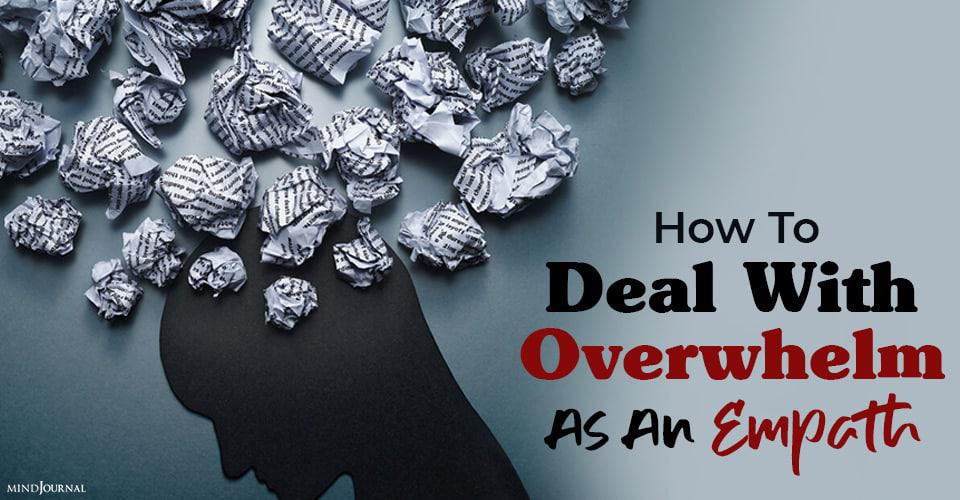 Deal Overwhelm As Empath