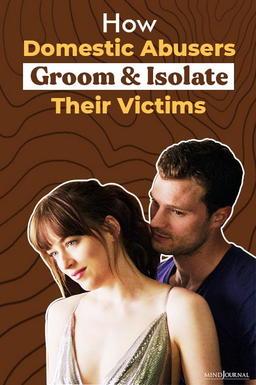 Domestic Abusers Groom Isolate Victims pin