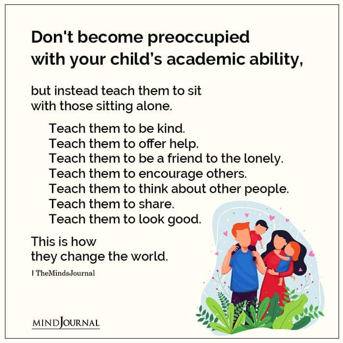 Teach your child the importance of good values.