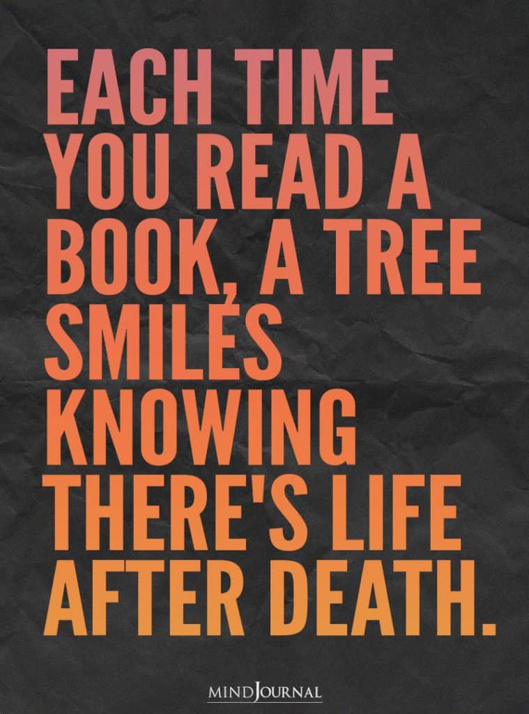 Each time you read a book.