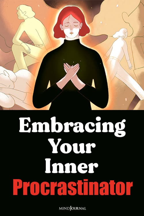 Embracing Inner Procrastinator pin