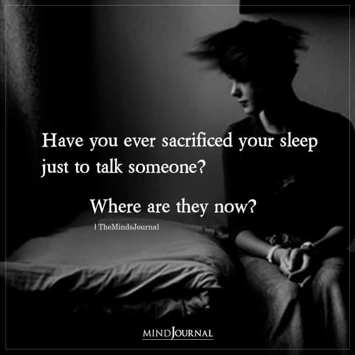 Have You Ever Sacrificed Your Sleep