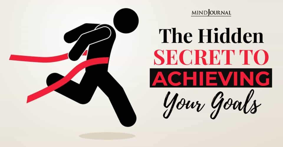 Hidden Secret Acheiving Goals
