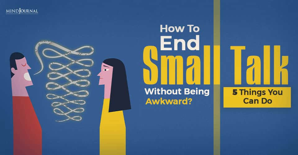How To End Small Talks