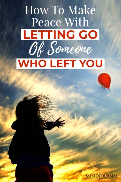 Make Peace Letting Go Someone Who Left You pin