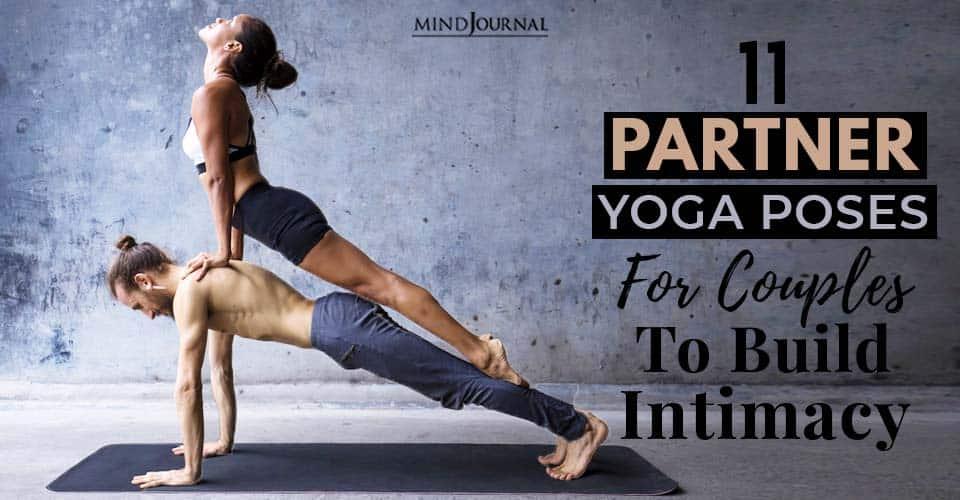 Partner Yoga Poses Build Intimacy