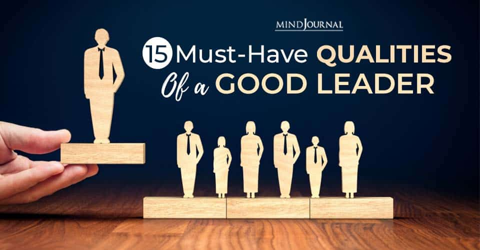 Qualities Of Good Leader