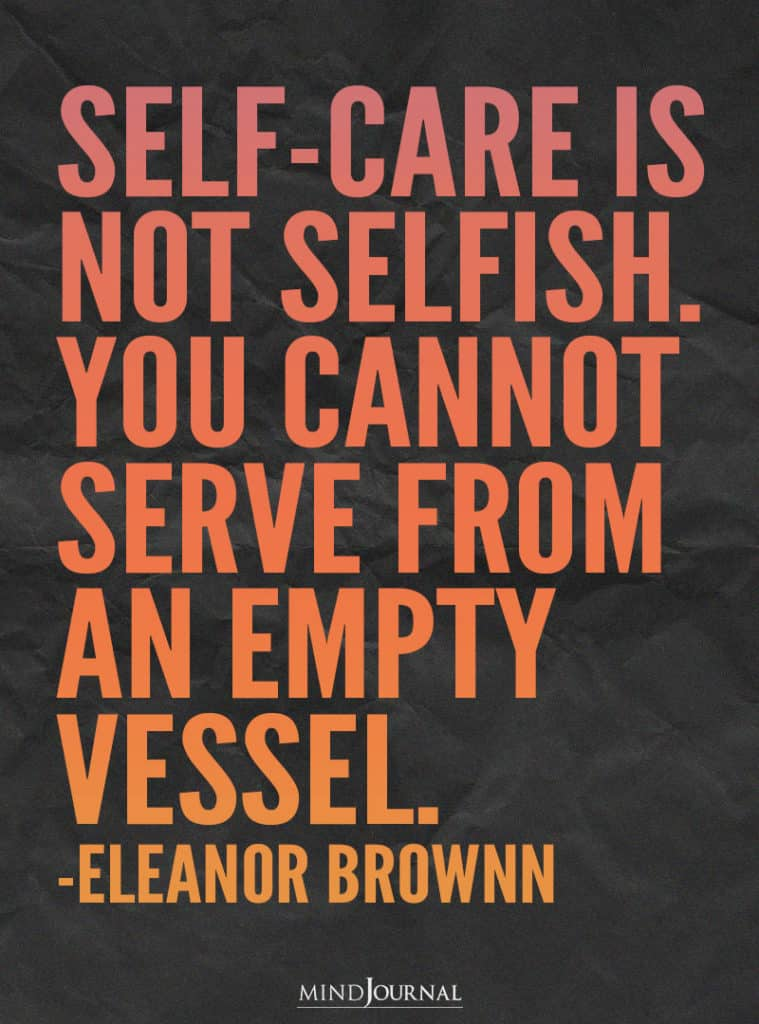 Self-care is not selfish.